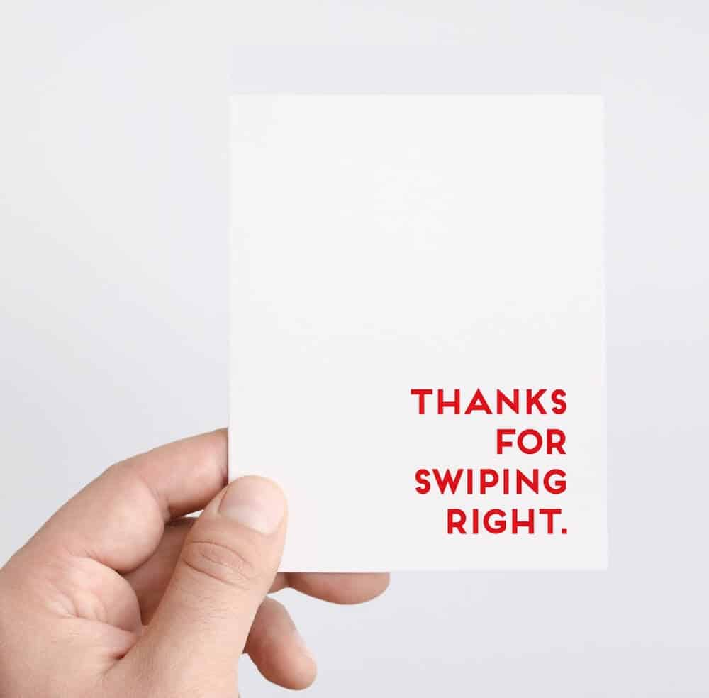 6 months anniversary card for him that says thanks for swiping right