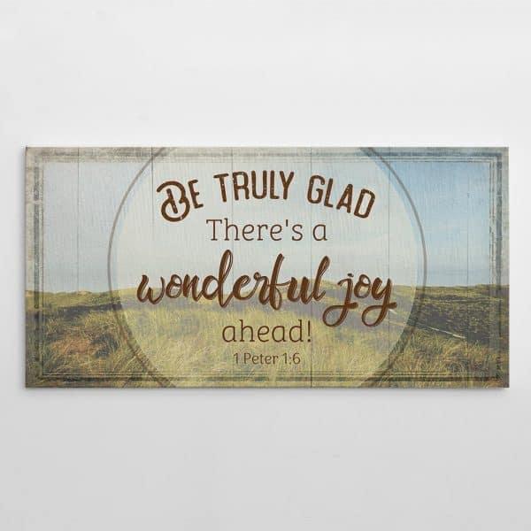 There Is A Wonderful Joy Ahead Canvas Print