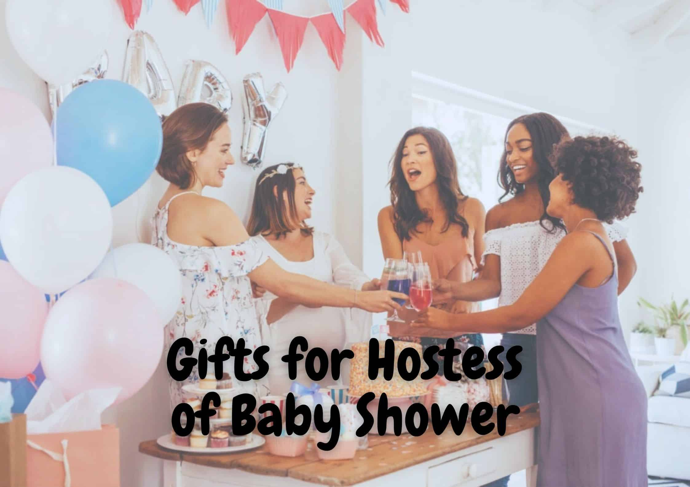 25+ Best Gifts for Hostess of Baby Shower