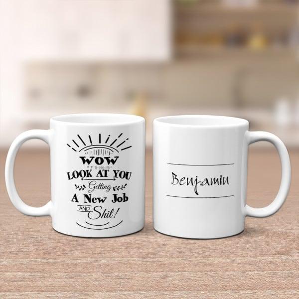 new job presents: Look At You Getting A New Job Mug