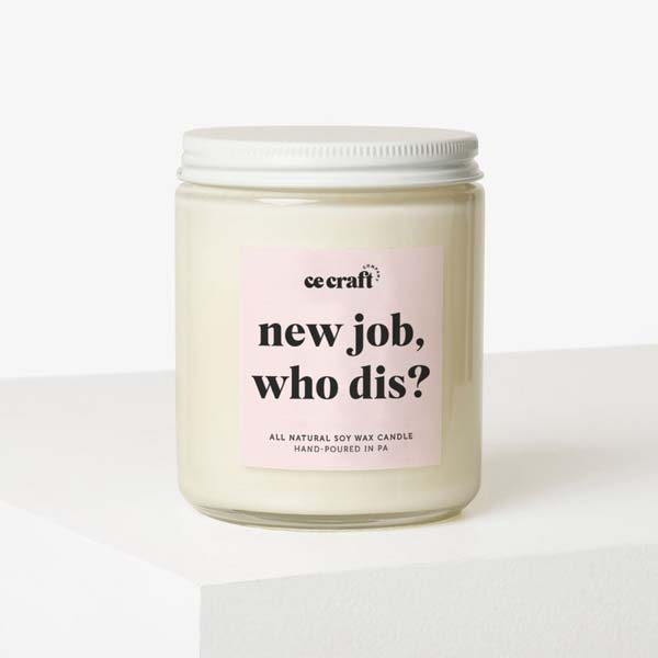 new job congratulations gift: New Job, Who Dis Candle